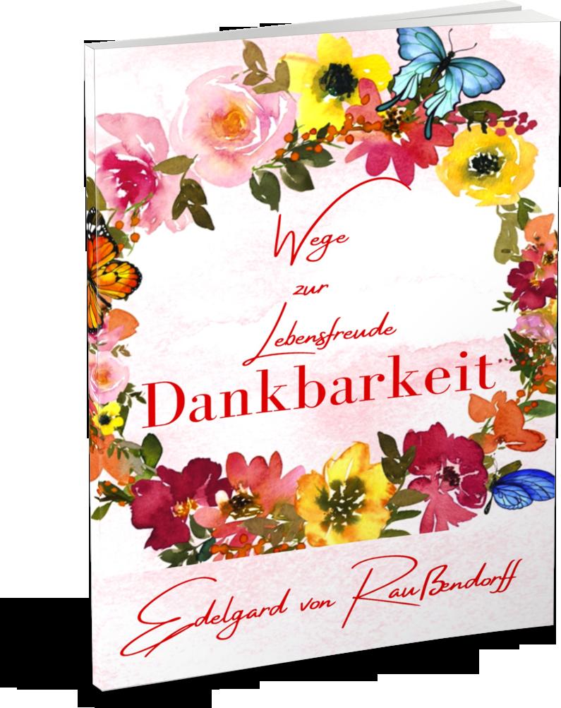 Dankbarkeit Buch Edelgard von Raussendorff
